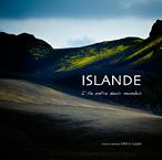 Islande, l'île entre deux mondes